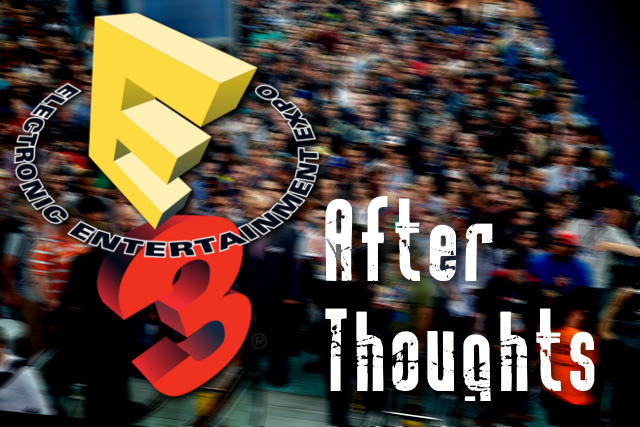 E3 Thoughts Header